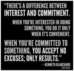 when-youre-committed-to-something-you-accept-no-excuses-only-results